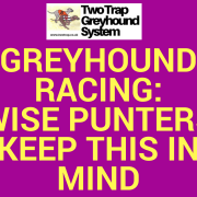 Wise Punters Keep this in mind