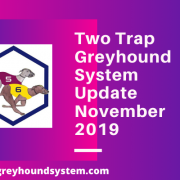 two trap greyhound system membership update