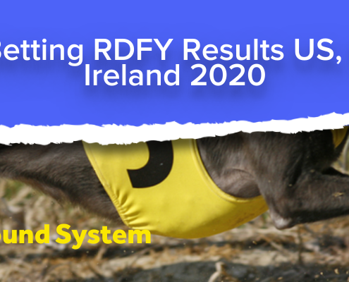 Greyhound Betting RDFY Results US, UK, Australia Ireland 2020