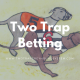 How Can the Two Trap Greyhound System Give You Consistent Wins
